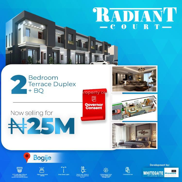 Luxury 2 Bedrooms Terraced Duplex with a Bq for Grab, Hurry!, Radiant Court, Bogije, Ibeju Lekki, Lagos, Terraced Duplex for Sale