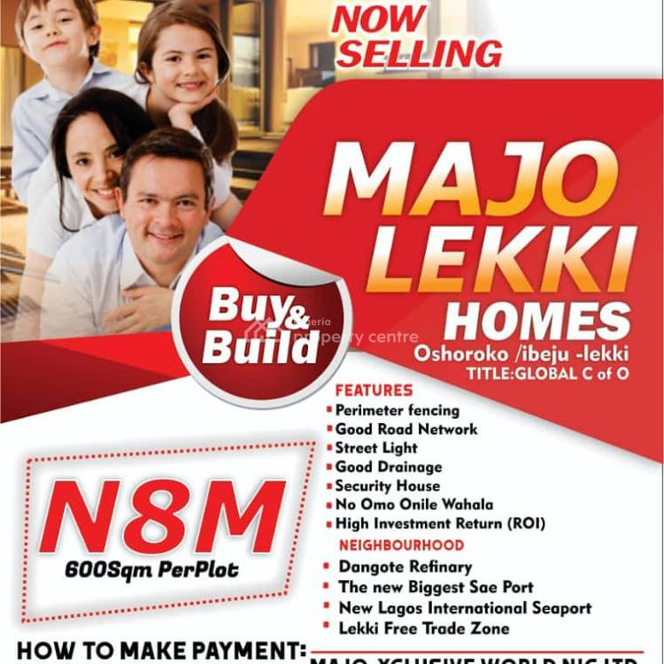 Own a Plot of Land with C of O Title, Oshoroko, Dangote Refinary, Ibeju Lekki, Lagos, Mixed-use Land for Sale