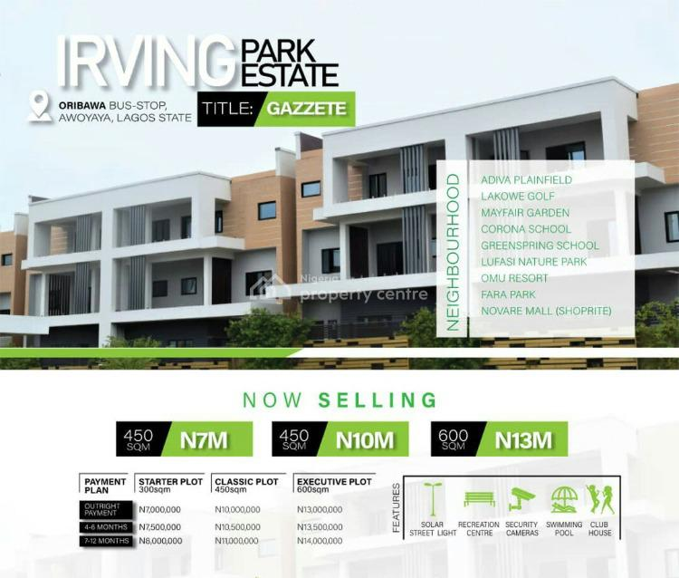 Land with a Proper Title in a Developed Area, Iving  Park Estate Oribanwa, Awoyaya, Ibeju Lekki, Lagos, Residential Land for Sale