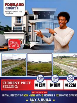 Land with C of O, Foreland Court Phase 1 Estate, Behind Peninsula Gardens Estate By Blenco, Sangotedo, Ajah, Lagos, Residential Land for Sale