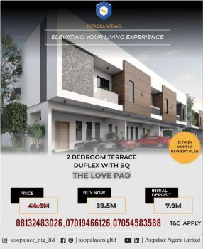 2 Bedroom Terrace Duplex with Bq (the Love Pad) at Citadel Views Estat, Behind Reddington School, Olokonla, Ajah, Lagos, Terraced Duplex for Sale