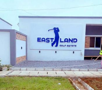 Secure Verified Plots  Available at Eastland Golf Estate, Eastland Golf Estate Abijo Lekki Lagos, Abijo, Lekki, Lagos, Residential Land for Sale