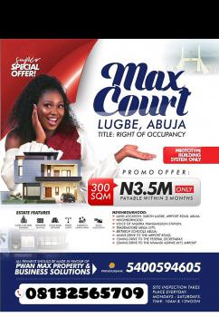 Land, Max Court Estate, Sabon Lugbe, Lugbe District, Abuja, Residential Land for Sale