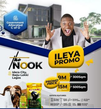 Ileya Promo Land with Government Allocated C of O Is Here!, The Nook Estate,  Idera Scheme., Ibeju Lekki, Lagos, Mixed-use Land for Sale