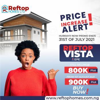 Affordable Govt. Approved Estate Facing The Major Road, Reftop Vista, Ilara Igbonla, Epe, Lagos, Mixed-use Land for Sale