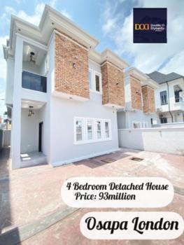 Spacious 4 Bedroom Detached House with Bq, Osapa London, Lekki, Lagos, Detached Duplex for Sale