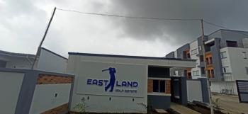 Hot Selling Land at Eastland Golf Estate Abijo Lekki, Eastland Golf Estate, Abijo, Lekki, Lagos, Residential Land for Sale
