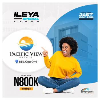 Get an Affordable Dry Land in The Fastest Growing Lagos Smart City., Very Cheap Super 100% Dry Land, Pacific View,  Isiki, Ode Omi, Ibeju Lekki, Lagos, Mixed-use Land for Sale