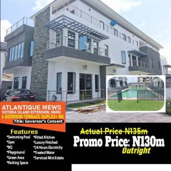 Luxury 4 Bedrooms Terraced Duplex with Bq, Oniru, Victoria Island Extension, Victoria Island (vi), Lagos, Terraced Duplex for Sale