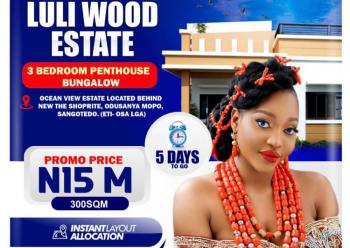 3 Bedroom Penthouse Bungalows on a Waterfront, Behind Shoprite, Sangotedo, Ajah, Lagos, Detached Bungalow for Sale