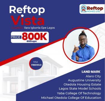 Fastest Growing City, Reftop Vista, Igbonla, Ilara, Epe, Lagos, Mixed-use Land for Sale