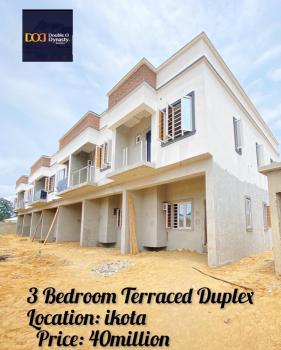 Spacious 3 Bedroom Terraced Duplex, Ikota, Lekki, Lagos, Terraced Duplex for Sale
