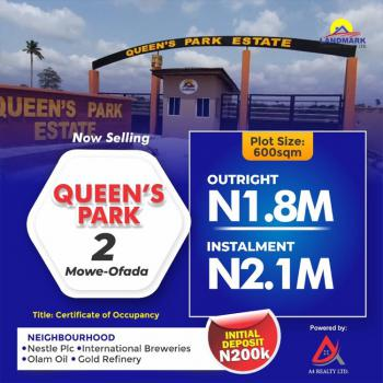100% Dry Land with Cofo in a Serviced Estate, Queen's Park 2, Mowe Ofada, Ogun, Mixed-use Land for Sale