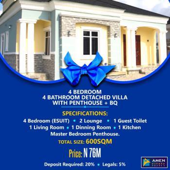 4 Bedrooms Detached Villa with Penthouse Plus Bq, Amen Estate Phase 2, Eleko, Ibeju Lekki, Lagos, Detached Duplex for Sale