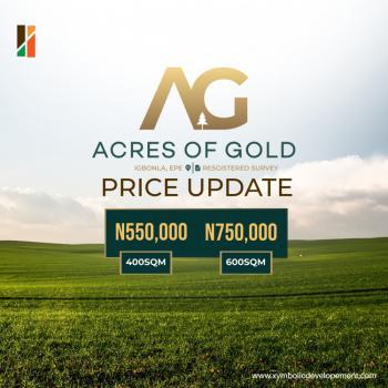 Land, Acres of Gold, Igbonla, Epe, Lagos, Mixed-use Land for Sale