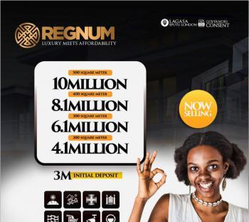 100% Dry Land for Buy & Build Regnum Residence, Regnum Residence,  Eputu London, Ibeju Lekki, Lagos, Residential Land for Sale