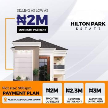 Land, Hilton Park Estate, Moniya, Ibadan, Oyo, Residential Land for Sale