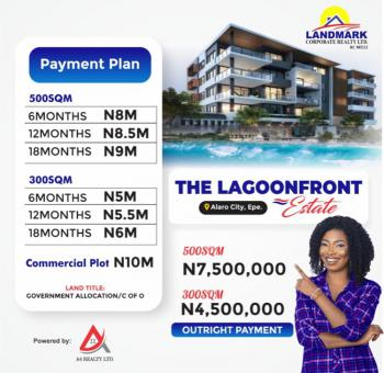 Lagoon Front Estate with C of O Title., Adjacent Alaro City & Other Great Development, Epe, Lagos, Mixed-use Land for Sale
