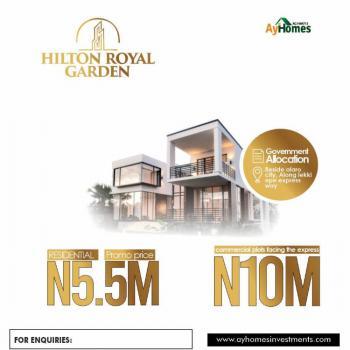 Hilton Royal Garden, Lekki Epe Expressway, Beside Alaro City, Eleko, Ibeju Lekki, Lagos, Residential Land for Sale