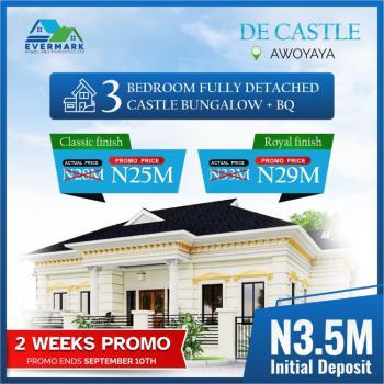 Luxury 3 Bedroom Fully Detached Duplex, Before Beachwood Estate, Awoyaya, Ibeju Lekki, Lagos, Detached Bungalow for Sale