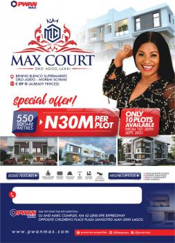 Buy a Plot of Land in Max Court, Behind Blenco, Sangotedo, Ajah, Lagos, Mixed-use Land for Sale