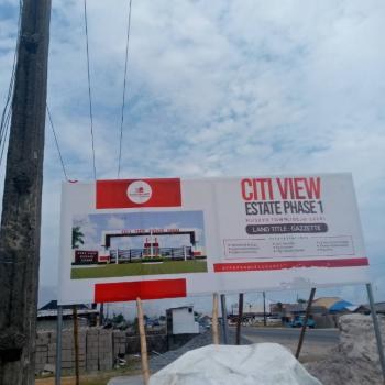 Plot of Land with Government Approve Gazette, Citiview Estate, Phase 1, Museyo Town, Ibeju Lekki, Lagos, Residential Land for Sale
