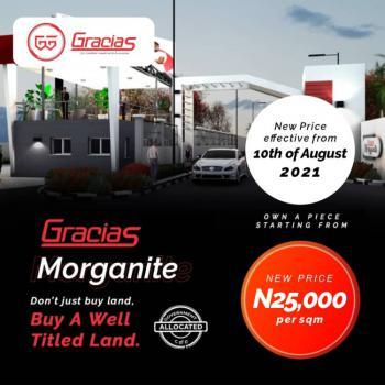 Gracias Morganite, a Land Fertile for Roi Kind of Investors.., Before Eleko Junction, Ibeju Lekki Lagos, Eleko, Ibeju Lekki, Lagos, Mixed-use Land for Sale
