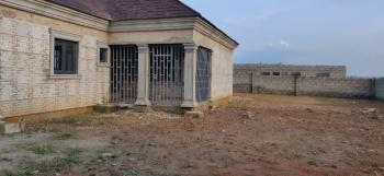 Uncompleted 4 Bedroom Bungalow, After Commissioners Quarters, Karu, Nasarawa, Detached Bungalow for Sale