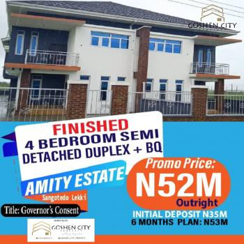 Fast Selling Pay and Pack in 4 Bedroom Semi Detached Duplex with Bq, Amity Estate, Sangotedo, Ajah, Lagos, Semi-detached Duplex for Sale