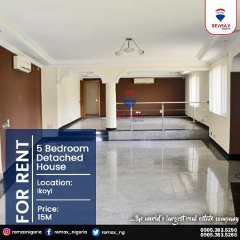 5 Bedroom Detached House, Ikoyi, Lagos, Detached Duplex for Rent