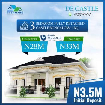3 Bedroom Fully Detached Castle Bungalow + Bq, Awoyaya, Ibeju Lekki, Lagos, Detached Bungalow for Sale
