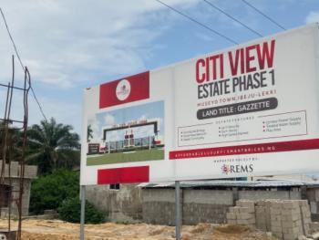 Citiview Estate with Gazzette, Museyo Town, Eleko, Ibeju Lekki, Lagos, Residential Land for Sale