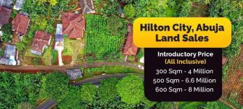 Land .... Videos Available, Hillton City, Kurudu, Abuja, Residential Land for Sale