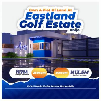 Land and House with Payment Plans., East Golf Estate & Fairfield Apartments, Abijo, Lekki, Lagos, Residential Land for Sale