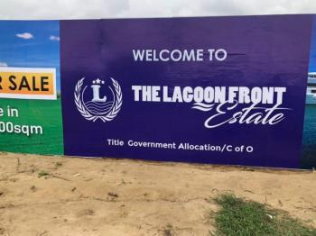 Fast Selling Lovely Most Affordable Water Front Plot of Land (c of O), The Lagoon Front Estate, Opposite Alaro City,, Epe, Lagos, Residential Land for Sale