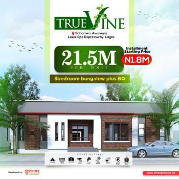 Beautiful 3 Bedroom Fully Detached Bungalow with Bq, True Vine, Close to Mayfair Gardens, Awoyaya, Ibeju Lekki, Lagos, Detached Bungalow for Sale