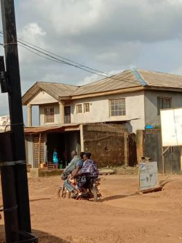 Block of Flats with Front Shops and 3 Bedroom Bungalow on Major Road, Maidan, Olambe, Ifo, Ogun, Flat / Apartment for Sale