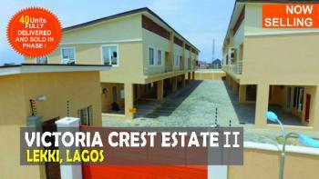Off Plan Sales: 3 and 4 Bedroom Duplex, Victoria Crest Estate, Lekki Expressway, Lekki, Lagos, Terraced Duplex for Sale