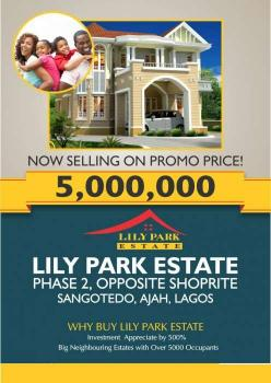 Plot of Land, Lilly Park Estate, Behind Novare (shoprite) Mall, at The End of Monastery Road, Sangotedo, Ajah, Lagos, Residential Land for Sale