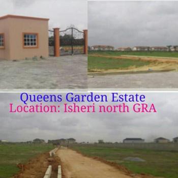Queens Garden Estate, Close to Alausa Secretariat, Isheri North, Lagos, Mixed-use Land for Sale