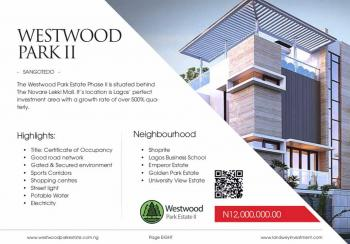 Westwood Park Estate 2, at The Back of Shoprite , Off Monastery Road, Sangotedo, Ajah, Lagos, Residential Land for Sale