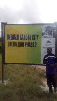 Emerald Garden City, Eleko, Ibeju Lekki, Lagos, Mixed-use Land for Sale