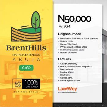 Estate Land in Maitama, Abuja  for N20m, Brenthill Estate, Maitama Extension, Maitama District, Abuja, Residential Land for Sale
