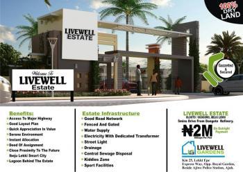 Land  for Sale in Livewell Estste Ibeju Lekki, Livewell Estate, Ogogoro, Ibeju Lekki, Lagos, Residential Land for Sale
