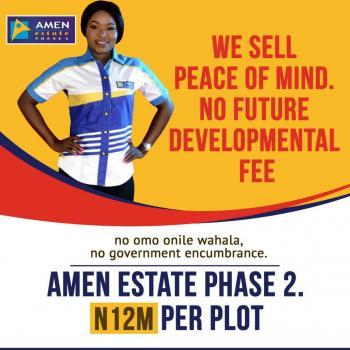 Residential Serviced Plot, Amen Estate Phase 2, Eleko, Ibeju Lekki, Lagos, Residential Land for Sale