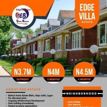 Edge Villa Estate Near Amen Estate with Government Approved Title., Eleko Junction, Just Behind Amen Estate, Eleko, Ibeju Lekki, Lagos, Residential Land for Sale