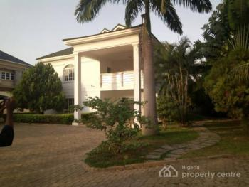Adorable 5 Bedroom Fully Detached Duplex, 2 Bedroom Guest Chalet, Lush Green Areas, Property Can Take Over15 Mercedes, C of O, Maitama District, Abuja, House for Sale