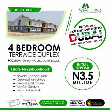 Duplex (4-bedroom Terrace Duplex  with C of O), Lekki Epe, Express Way, Oribanwa, Ibeju Lekki, Lagos, Residential Land for Sale