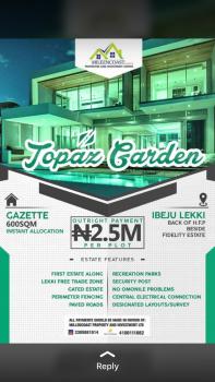 600sqm/plot Gazetted Land, Topaz Gardens, Ibeju Lekki, Lagos, Residential Land for Sale