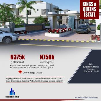 Dry and Affordable Estate Land, Kings and Queens Estate, Oriba, Eleranigbe, Ibeju Lekki, Lagos, Residential Land for Sale